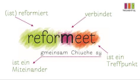 reformeet – gmeinsam Chiuche sy